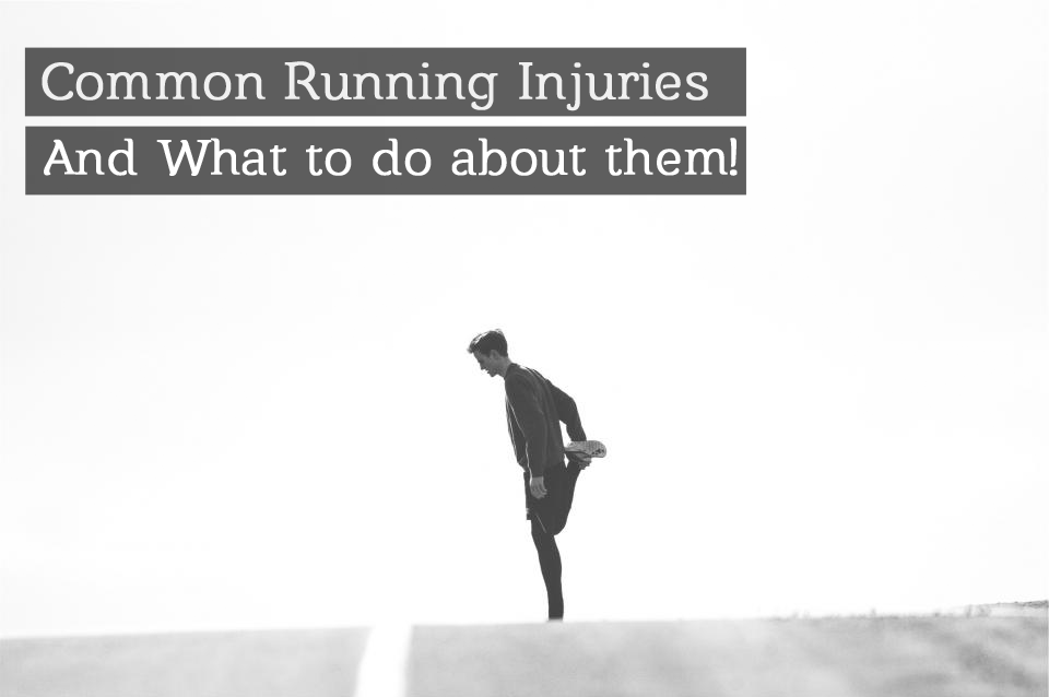 Most Common Running Injuries: Causes, Prevention and Cure